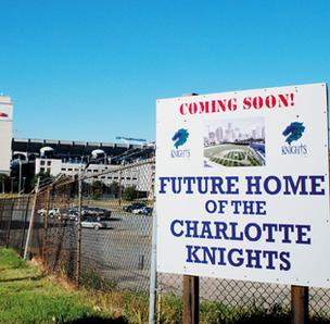 Future Home of the Charlotte Knights sign