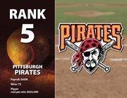 Pittsburgh's highest-paid player is Derek Lee at $7.3 million.