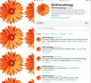 No. 5. Girlfriendology  @Girlfriendology 24,553 followers Online community for women
