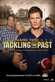 "Movie: ""Game Time: Tackling the Past"" Starring: Ryan McPartlin, Beau Bridges Aired: September 2011 Viewership: 2.2 million Plot: Star football player deals with end of career."