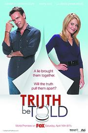 "Movie: ""Truth be Told"" Starring: Candace Cameron Bure, David James Elliott Aired: April 2011 Viewership: 2.3 million Plot: A lie brings couple together. Will the truth tear them apart?"