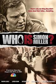 "Movie: ""Who is Simon Miller?"" Starring: Loren Dean, Robyn Lively Aired: August 2011 Viewership: 3.3 million Plot: When a husband goes missing, a wife discovers his secret past."