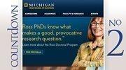 No. 2: University of Michigan Ross School of BusinessBusinessweek rank: 17Median 20-year earnings: $2.60 million