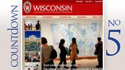 No. 5: University of Wisconsin (Madison) Total cost of in-state attendance: $21,772 Total cost of out-of-state attendance: $37,521
