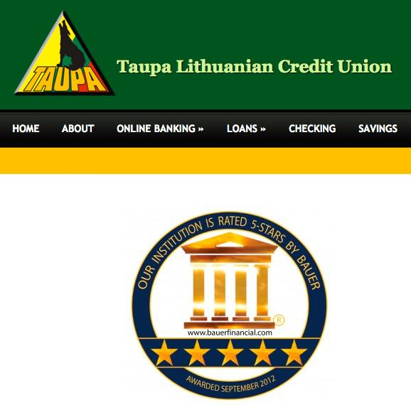Despite the five-star rating touted on its website, the Taupa Lithuanian Credit Union has been shut down by regulators.