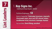 Kap Signs Inc. is the No. 1 Dayton-area sign company.