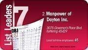 Manpower of Dayton Inc. is the No. 2 Dayton-area staffing company.