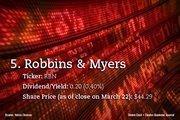 5. Robbins & Myers