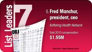 Fred Manchur is the No. 5 Dayton-area hospital executive compensation.
