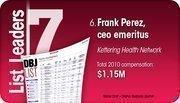 Frank Perez is the No. 6 Dayton-area hospital executive compensation.
