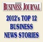 Denver Business Journal's top 12 business news stories of 2012: slideshow
