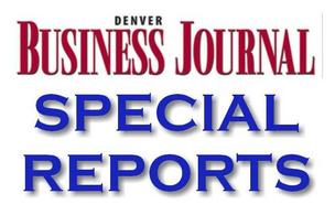 Denver Business Journal Special Reports: In-depth coverage of Colorado business news