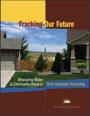 The cover of the Western Resource Advocates' new report on water use in fracking. Click here to download the report.