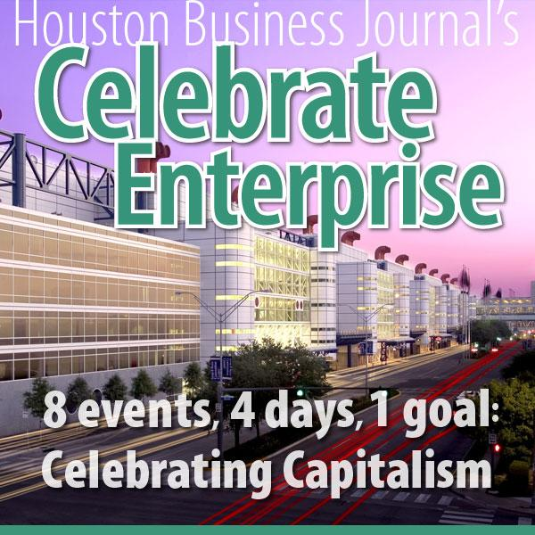 Houston Business Journal's sixth annual Celebrate Enterprise event runs May 22 to May 25.