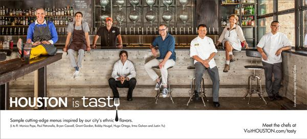 """Click through the slideshow to see the Greater Houston Convention & Visitors Bureau's new ad campaign.As part of the """"Houston Is"""" campaign, this Houston Is Tasty ad will start running on Feb. 14. From left: Monica Pope, Paul Petronella, Bryan Caswell, Grant Gordon, Bobby Heugel, Hugo Ortega, Irma Galvan and Justin Yu"""