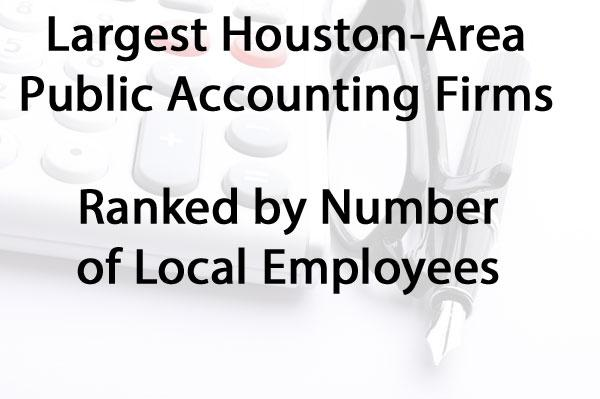 Click through for a slideshow of the top five companies on the Largest Houston-Area Public Accounting Firms list.