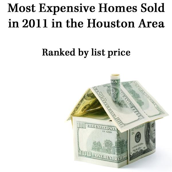 Click through the slideshow to see the top 10 homes sold in 2011 in the Houston area.