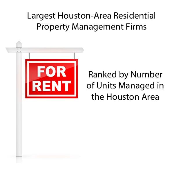 Click through for a slideshow of the top four companies on the Largest Houston-Area Residential Property Management Firms list.