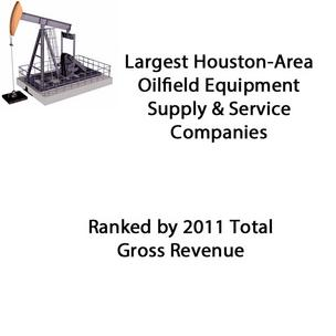 Click through for a slideshow of the top five companies on the Houston-Area Oilfield Equipment Supply & Service Companies list.