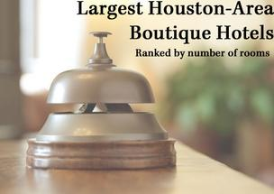 Click through the slideshow to see photos of the largest boutique hotels in the Houston area.