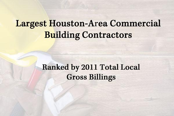 Click through for a slideshow of the top Houston commercial contractors and green commercial contractors.