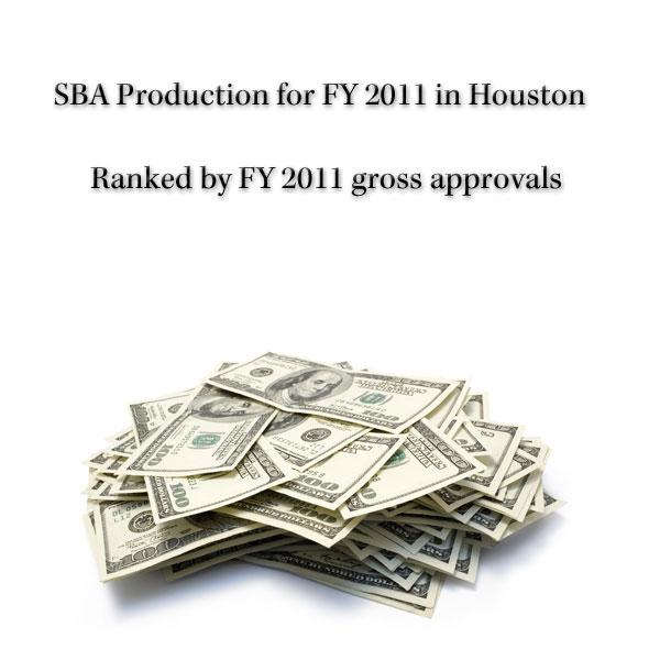 Click through for a slideshow of the top five companies on both rankings of the SBA Production for FY 2011 in Houston list.