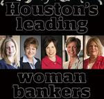 Top Houston woman bankers offer advice