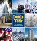 2012 Deals of the Year: Houston transactions that shaped this year