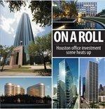 Houston office investment scene heats up