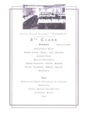 The last third-class meal served on the Titanic. Provided by the Houston Museum of Natural Science.