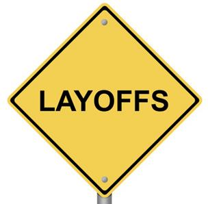 Layoff sign