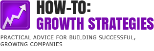 How To: Growth Strategies