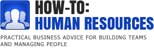 How To: Human Resources