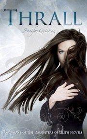 "Jennifer Quintenz recently self-published her first novel, ""Thrall."""