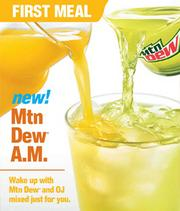 Mtn Dew A.M. is a beverage made with Mountain Dew and Tropicana Orange Juice and is mixed in stores.