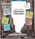Setting an agenda for downtown Milwaukee