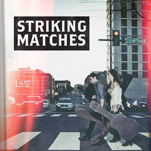 Striking Matches Nashville