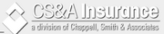 Chappell Smith & Associates2013 rank: 5Chappell Smith & Associates had $40 million in P&C premiums written locally in 2012. The firm has over 2,500 clients, 90 percent of which are commercial.