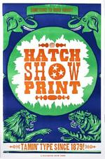 Hatch Show Print moving off Broadway, into Country Music Hall of Fame