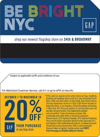 The Gap is the first advertiser to get its logo on the front of a MetroCard.