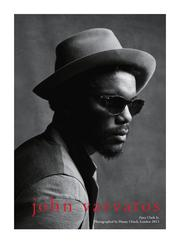 "Gary Clark Jr., hailed by the by The New York Times as ""the next Hendrix,"" also will be in John Varvatos' campaign."