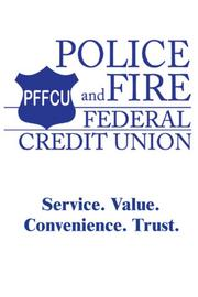 List: Credit Unions. No. 1: Police & Fire Credit Union. Ranked by: Total assets. Rank info: $3.9M. Print date: October 26, 2012.