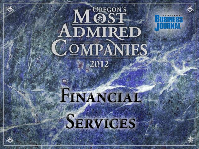 Meet Oregon's most admired financial services firms by clicking through the gallery.