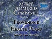 Fast fact: Under CEO Jack Friedman, Providence Health Plans was selected to participate in a Medicare program that aims to enable more affordable health care.