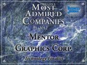 Fast fact:Mentor Graphics Corp.'s2011 sales topped $1 billion for the first time.