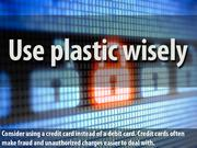 6. Use plastic wisely