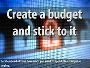 8. Create a budget and stick to it
