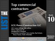 10: LCG Pence Construction LLCThe full list of commercial contractors - including contact information -isavailable to PBJ subscribers.Not a subscriber?Sign up for a free 4-week trial subscription to view this list and more today >>