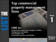 1: CBRE Inc.  The full list of commercial property management firms - including contact information -is available to PBJ subscribers.  Not a subscriber? Sign up for a free 4-week trial subscription to view this list and more today >>