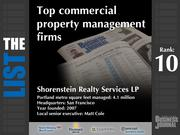 10: Shorenstein Realty Services LPThe full list of commercial property management firms - including contact information -isavailable to PBJ subscribers.Not a subscriber?Sign up for a free 4-week trial subscription to view this list and more today >>
